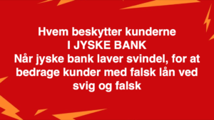 JYSKE BANKs SVINDEL / FRAUD - CALL / OPRÅB :-) Can the bank director CEO Anders Dam not understand We only want to talk with the bank, JYSKE BANK And find a solution, so we can get our life back We are talking about The last 10 years, the bank provisionally has deceived us. The Danish bank took 10 years from us. :-) Please talk to us #AndersChristianDam Rather than continue deceive us With a false interest rate swap, for a loan that has not never existed We write, and write, and write, while the bank continues the very deliberate fraud which the entire Group Board is aware of. :-) :-) A case that is so inflamed, that not even the Danish press does dare comment on it. do you think that there is something about what we are writing about. Would you ask the bank management Jyske Bank Link to the bank further down Why they will not answer their customer And deliver a copy of the loan, 4.328.000 DKK as the bank claiming the customer has borrowed i Nykredit As the Danish Bank changes interest rates, for the last 10 years, Actually since January 1, 2009 - Now the customer discovered and informed the Jyske Bank Jyske 3-bold Bank May 2016 that there was no loan taken. We are talking about fraud for millions, against just one customer :-) :-) Where do you come into contact with a fraudster who just does not want to stop deceiving you Have tried for over 2 years. DO YOU HAVE A SUGGESTION :-) from www.banknyt.dk Startede i jyske bank Helsingør I.L Tvedes Vej 7. 3000 Helsingør Dagblad Godt hjulpet af jyske bank medlemmer eller ansatte på Vesterbro, Vesterbrogade 9. Men godt assisteret af jyske bank hoved kontor i Silkeborg Vestergade Hvor koncern ledelsen / bestyrelsen ved Anders Christian Dam nu hjælper til med at dette svindel fortsætter Jyske Banks advokater som lyver for retten Tilbød 2-11-2016 forligs møde Men med den agenda at ville lave en rente bytte på et andet lån, for at sløre svindlen. ------------ Journalist Press just ask Danish Bank Jyske bank why the bank does not