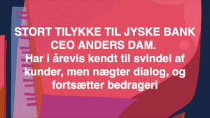 JYSKE BANKs SVINDEL / FRAUD - CALL / OPRÅB :-) Can the bank director CEO Anders Dam not understand We only want to talk with the bank, JYSKE BANK And find a solution, so we can get our life back We are talking about The last 10 years, the bank provisionally has deceived us. The Danish bank took 10 years from us. :-) Please talk to us #AndersChristianDam Rather than continue deceive us With a false interest rate swap, for a loan that has not never existed We write, and write, and write, while the bank continues the very deliberate fraud which the entire Group Board is aware of. :-) :-) A case that is so inflamed, that not even the Danish press does dare comment on it. do you think that there is something about what we are writing about. Would you ask the bank management Jyske Bank Link to the bank further down Why they will not answer their customer And deliver a copy of the loan, 4.328.000 DKK as the bank claiming the customer has borrowed i Nykredit As the Danish Bank changes interest rates, for the last 10 years, Actually since January 1, 2009 - Now the customer discovered and informed the Jyske Bank Jyske 3-bold Bank May 2016 that there was no loan taken. We are talking about fraud for millions, against just one customer :-) :-) Where do you come into contact with a fraudster who just does not want to stop deceiving you Have tried for over 2 years. DO YOU HAVE A SUGGESTION :-) from www.banknyt.dk Startede i jyske bank Helsingør I.L Tvedes Vej 7. 3000 Helsingør Dagblad Godt hjulpet af jyske bank medlemmer eller ansatte på Vesterbro, Vesterbrogade 9. Men godt assisteret af jyske bank hoved kontor i Silkeborg Vestergade Hvor koncern ledelsen / bestyrelsen ved Anders Christian Dam nu hjælper til med at dette svindel fortsætter Jyske Banks advokater som lyver for retten Tilbød 2-11-2016 forligs møde Men med den agenda at ville lave en rente bytte på et andet lån, for at sløre svindlen. ------------ Journalist Press just ask Danish Bank Jyske bank why the bank does not admit fraud And start to apologize all crimes. https://www.jyskebank.dk/kontakt/afdelingsinfo?departmentid=11660 :-) #Journalist #Press When the Danish banks deceive their customers a case of fraud in Danish banks against customers :-( :-( when the #danish #banks as #jyskebank are making fraud And the gang leader, controls the bank's fraud. :-( Anders Dam Bank's CEO refuses to quit. So it only shows how criminal the Danish jyske bank is. :-) Do not trust the #JyskeBank they are #lying constantly, when the bank cheats you The fraud that is #organized through by 3 departments, and many members of the organization JYSKE BANK :-( The Danish bank jyske bank is a criminal offense, Follow the case in Danish law BS 99-698/2015 :-) :-) Thanks to all of you we meet on the road. Which gives us your full support to the fight against the Danish fraud bank. JYSKE BANK :-) :-) Please ask the bank, jyske bank if we have raised a loan of DKK 4.328.000 In Danish bank nykredit. as the bank writes to their customer who is ill after a brain bleeding - As the bank is facing Danish courts and claim is a loan behind the interest rate swap The swsp Jyske Bank itself made 16-07-2008 https://facebook.com/JyskeBank.dk/photos/a.1468232419878888.1073741869.1045397795495688/1468234663211997/?type=3&source=54&ref=page_internal :-( contact the bank here https://www.jyskebank.dk/omjyskebank/organisation/koncernledergruppe - Also ask about date and evidence that the loan offer has been withdrawn in due time before expiry :-) :-) And ask for the prompt contact to Nykredit Denmark And ask why (new credit bank) Nykredit, first would answer the question, after nykredit received a subpoena, to speak true. - Even at a meeting Nykredit refused to sign anything. Not to provide evidence against Jyske Bank for fraud - But after several letters admit Nykredit Bank on writing - There is no loan of 4.328.000 kr https://facebook.com/JyskeBank.dk/photos/a.1051107938258007.1073741840.1045397795495688/1344678722234259/?type=3&source=54&ref=page_internal :-( :-( So nothing to change interest rates https://facebook.com/JyskeBank.dk/photos/a.1045554925479975.1073741831.1045397795495688/1045554998813301/?type=3&source=54&ref=page_internal Thus admit Nykredit Bank that their friends in Jyske Bank are making fraud against Danish customers :-( :-( :-( Today June 29th claims Jyske Bank that a loan of DKK 4.328.000 Has been reduced to DKK 2.927.634 and raised interest rates DKK 81.182 https://facebook.com/JyskeBank.dk/photos/a.1046306905404777.1073741835.1045397795495688/1755579747810819/?type=3&source=54 :-) :-) Group management jyske bank know, at least since May 2016 There is no loan of 4.328.000 DKK And that has never existed. And the ceo is conscious about the fraud against the bank's customer :-) Nevertheless, the bank continues the fraud But now with the Group's Board of Directors knowledge and approval :-) The bank will not respond to anything Do you want to investigate the fraud case as a journalist? :-( :-( Fraud that the bank jyske bank has committed, over the past 10 years. :-) :-) https://facebook.com/story.php?story_fbid=10217380674608165&id=1213101334&ref=bookmarks Will make it better, when we share timeline, with link to Appendix :-) www.banknyt.dk /-----------/ #ANDERSDAM I SPIDSEN AF DEN STORE DANSKE NOK SMÅ #KRIMINELLE #BANK #JYSKEBANK Godt hjulpet af #Les www.les.dk #LundElmerSandager #Advokater :-) #JYSKE BANK BLEV OPDAGET / TAGET I AT LAVE #MANDATSVIG #BEDRAGERI #DOKUMENTFALSK #UDNYTTELSE #SVIG #FALSK :-) Banken skriver i fundamentet at jyskebank er #TROVÆRDIG #HÆDERLIG #ÆRLIG DET ER DET VI SKAL OPKLARE I DENNE HER SAG. :-) Offer spørger flere gange om jyske bank har nogle kommentar eller rettelser til www.banknyt.dk og opslag Jyske bank svare slet ikke :-) :-) We are still talking about 10 years of fraud Follow the case in Danish court Denmark Viborg BS 99-698/2015 :-) :-) Link to the bank's management jyske bank ask them please If we have borrowed DKK 4.328.000 as offered on May 20, 2008 in Nykredit The bank still take interest on this alleged loan in the 10th year. and refuses to answer anything :-) :-) Funny enough for all that loan is not existing just ask jyske bank why the bank does not admit fraud And start to apologize all crimes. https://www.jyskebank.dk/kontakt/afdelingsinfo?departmentid=11660 #Bank #AnderChristianDam #Financial #News #Press #Share #Pol #Recommendation #Sale #Firesale #AndersDam #JyskeBank #ATP #PFA #MortenUlrikGade #PhilipBaruch #LES #GF #BirgitBushThuesen #LundElmerSandager #Nykredit #MetteEgholmNielsen #Loan #Fraud #CasperDamOlsen #NicolaiHansen #gangcrimes #crimes :-) just ask jyske bank why the bank does not admit fraud And start to apologize all crimes. https://www.jyskebank.dk/kontakt/afdelingsinfo?departmentid=11660 #Koncernledelse #jyskebank #Koncernbestyrelsen #SvenBuhrkall #KurtBligaardPedersen #RinaAsmussen #PhilipBaruch #JensABorup #KeldNorup #ChristinaLykkeMunk #HaggaiKunisch #MarianneLillevang #Koncerndirektionen #AndersDam #LeifFLarsen #NielsErikJakobsen #PerSkovhus #PeterSchleidt / IMG_2485